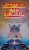 Eyes of Amber and Other Stories by Joan D. Vinge