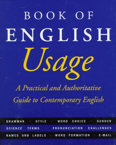 The American Heritage Book Of English Usage by American Heritage Dictionaries