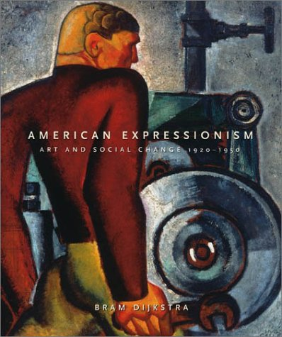 American Expressionism by Bram Dijkstra