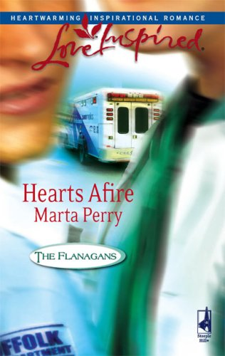 Hearts Afire by Marta Perry