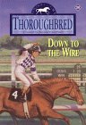 Down to the Wire (Thoroughbred, #38)