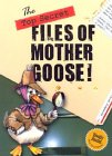 The Top Secret Files Of Mother Goose! by Gabby Gosling