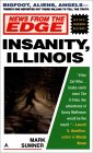 Insanity, Illinois (News From the Edge, #2)