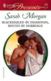 Blackmailed by Diamonds, Bound by Marriage (A Mediterranean Marriage) (Harlequin Presents #2598)