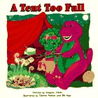 A Tent Too Full: With Barney & Baby Bop