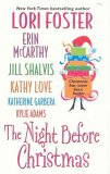 The Night Before Christmas by Lori Foster