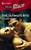 The Ultimate Bite (Harlequin Blaze #334)