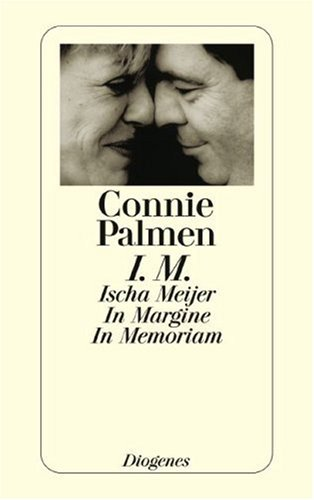 I.M. Ischa Meijer - In Margine. In Memoriam by Connie Palmen