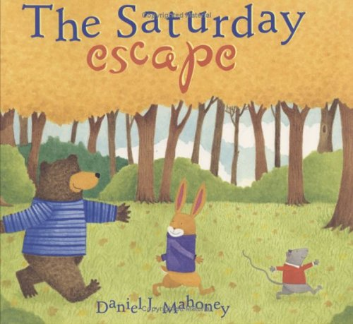 The Saturday Escape by Daniel J. Mahoney