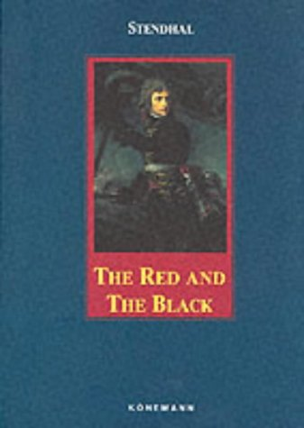 Review The Red And The Black (Konemann Classics) by Stendhal, E.P. Robins PDF