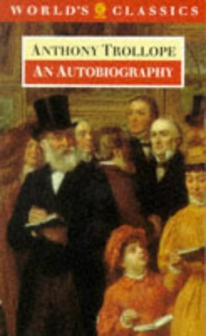 Autobiography by Anthony Trollope