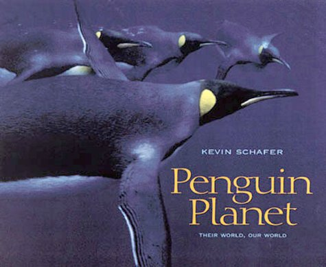Penguin Planet by Kevin Schafer