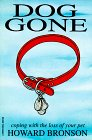 Dog Gone:  Coping With The Loss Of A Pet Revised