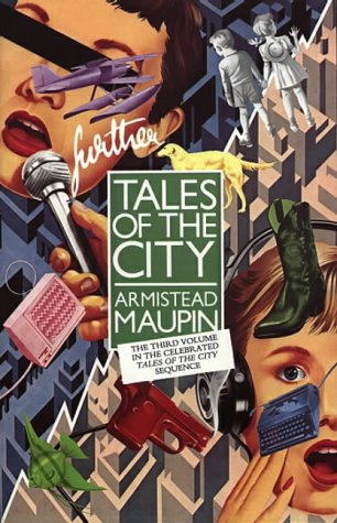 Further Tales of the City by Armistead Maupin