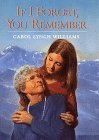If I Forget, You Remember by Carol Lynch Williams