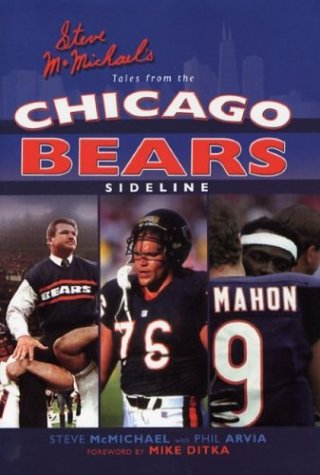 Steve McMichael's Tales from the Chicago Bears Sideline by Steve McMichael