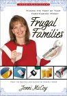 Frugal Families: Making The Most Of Your Hard Earned Money