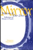 Mirrors of our lives: Reflections of women in Tanach