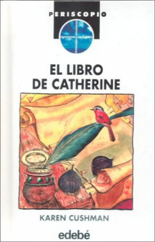 Libro de Catherine (Catherine, Called Birdy)