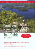 Southern New Hampshire Trail Guide, 2nd: AMC Guide to Hiking Mt. Monadnock, Mt. Cardigan, and the Lakes Region