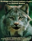 Ecology And Conservation Of Lynx In The United States by Leonard F. Ruggiero