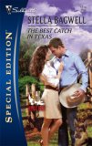 The Best Catch In Texas (Men of the West, #10) (Silhouette Special Edition #1814)