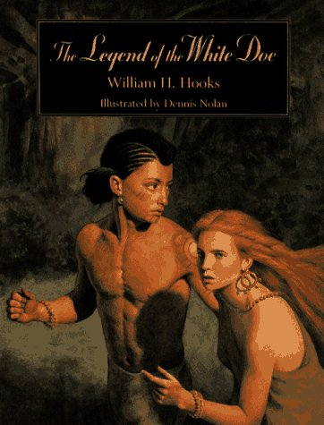 The Legend of the White Doe by William H. Hooks