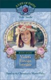 Violet's Foreign Intrigue (A Life of Faith: Violet Travilla #8)