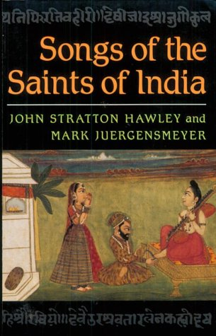 Songs of the Saints of India by John Stratton Hawley