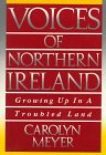 Voices of Northern Ireland: Growing Up in a Troubled Land