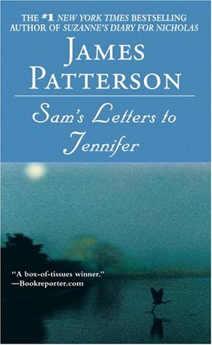 Sam's Letter to Jennifer by James Patterson