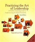 Practicing The Art Of Leadership: A Problem Based Approach To Implementing The Isllc Standards