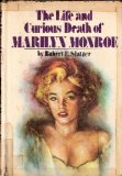 The Life And Curious Death Of Marilyn Monroe