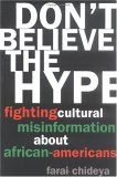 Don't Believe the Hype: Fighting Cultural Misinformation About African Americans