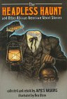 The Headless Haunt And Other African American Ghost Stories