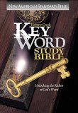 Hebrew-Greek Key Word Study Bible/New American Standard Bible by Anonymous