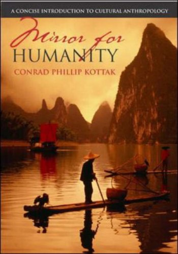 Mirror For Humanity:  A Concise Introduction To Cultural Anthropology With Power Web