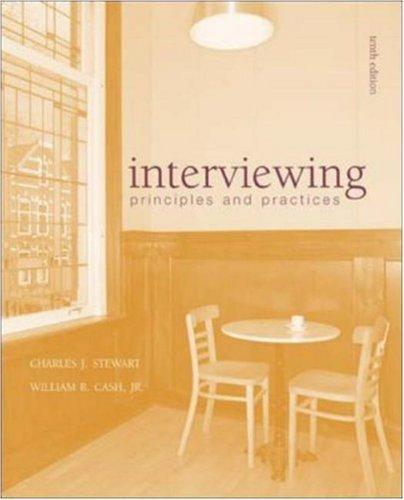 Interviewing by Charles J. Stewart
