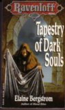 Tapestry of Dark Souls (Ravenloft, #5)