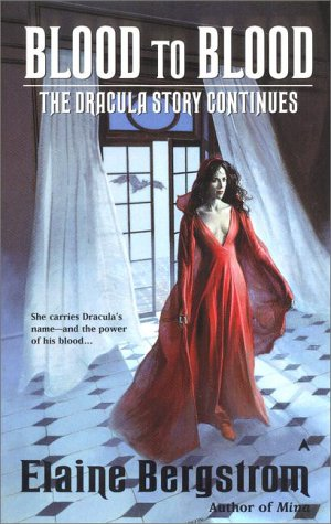 Blood to Blood (Dracula Continues #2)