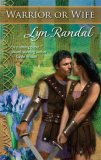 Warrior Or Wife by Lyn Randal