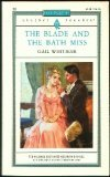 The Blade and the Bath Miss Harlequin Regency Romance Series 2 92
