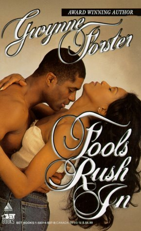 Fools Rush In by Gwynne Forster