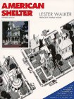 American Shelter: An Illustrated Encyclopedia of the American Home