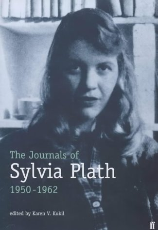The Journals of Sylvia Plath, 1950-1962 by Sylvia Plath