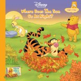 Where Does The Sun Go At Night? (Winnie The Pooh's Thinking Spot Series, Volume 14)