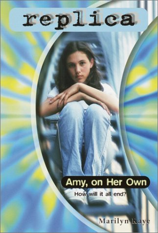Amy, on Her Own (Replica, #24)