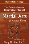 The Comprehensive Illustrated Manual of Martial Arts of Ancient Korea
