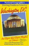 Washington, D.C. and Virginia, West Virginia, Maryland, and Delaware (National Geographic