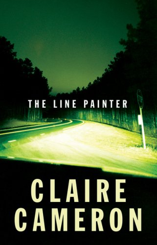 The Line Painter by Claire  Cameron